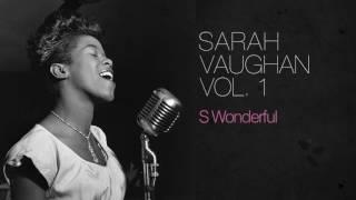 Sarah Vaughan - S Wonderful