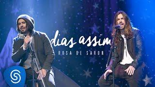 Rosa de Saron - Dias Assim (Part. Jonathan Correa | Acústico e Ao Vivo 2/3)