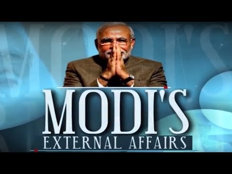 Modi's External Affairs | India's Foreign Policy During Modi Era