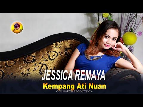 Jessica Remaya - Kempang Ati Nuan