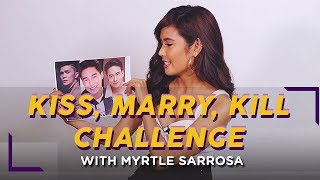 Gambar cover KISS, MARRY, KILL CHALLENGE with Myrtle Sarrosa