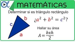 Demostrar que el triángulo de vértices A, B y C es rectángulo y calcular su área ejemplo 1 de 2