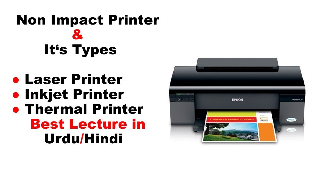 Non Impact Printer and it's types | Laser, Inkjet & Thermal Printer |  Lecture in Urdu/Hindi