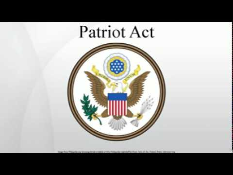 How the Patriot Act Works