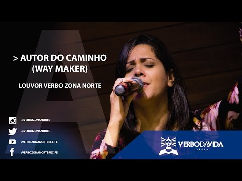 AUTOR DO CAMINHO | LOUVOR ZONA NORTE - 19/02/2017