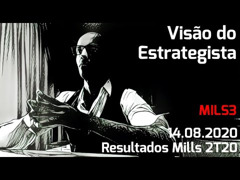 14.08.2020 - Visão do Estrategista - Resultados Mills 2T20 - MILS3