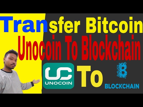 How To Transfer Bitcoin From Unocoin To Blockchain Wallet