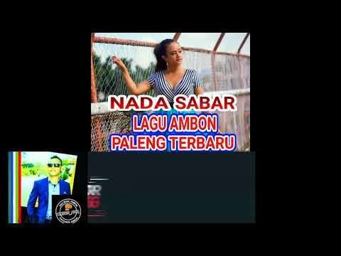 Lagu Ambon Terbaru 2018 Nada Latuharhary SABAR