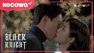 Video [Black Knight] Ep 4_Long-awaited Kiss download MP3, 3GP, MP4, WEBM, AVI, FLV Maret 2018