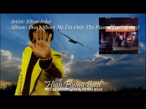 High Flying Bird - Elton John (1973) ~MetalGuruMessiah~