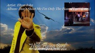 High Flying Bird - Elton John 1973
