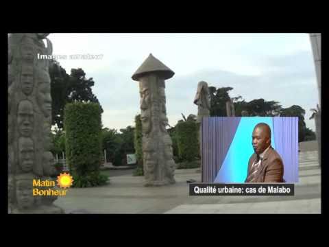 #MatinBonheur Qualité urbaine cas de Malabo