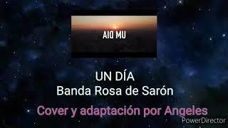 Rosa de Saron - Um dia - cover en español