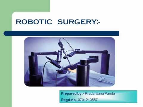 Ppt robot-assisted laparoscopic surgery da vinci system.