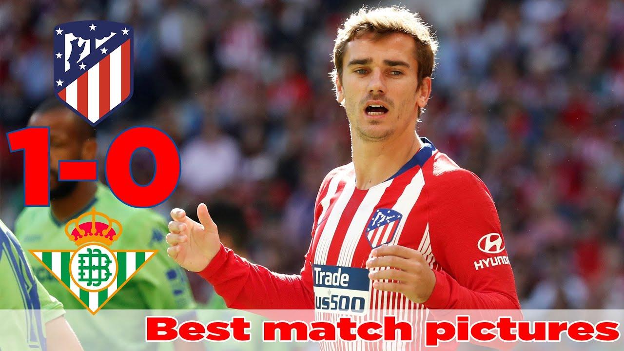 Resumen de Atlético Madrid vs Real Betis 1-0, Best match pictures -  Highlights La Liga 6/10/2018