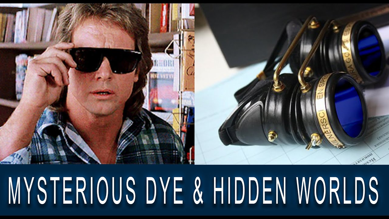 "REAL-LIFE ""THEY LIVE"" GLASSES, Spectroscopy and the Occult- dycianin dye"