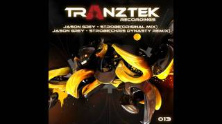 Jason Grey - Strobe(Original Mix)[Tranztek Recordings]