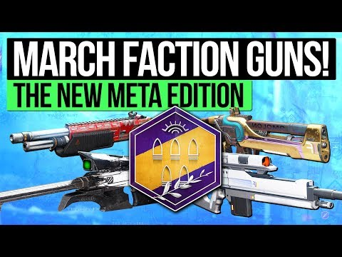 Destiny 2 | NEW META FACTION WEAPONS! - March Rally Weapons & Ones to Keep for March 27th Update!