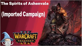 Cry of the Warsong (Imported Campaign) | Warcraft 3 Reforged Beta