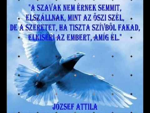attila köszöntő József Attila idézetek versek! Őszinte szeretettel!   YouTube attila köszöntő
