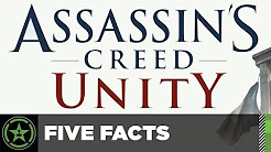Five Facts - Assassin's Creed Unity