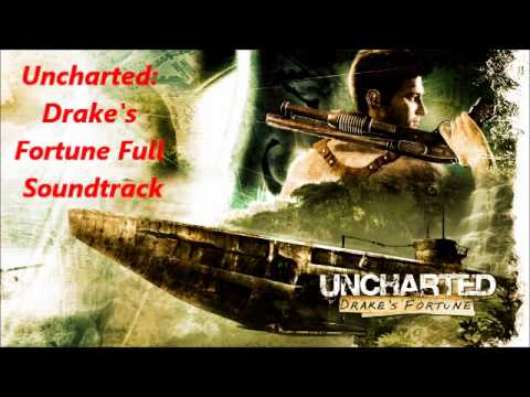 Uncharted- Drake's Fortune - Full Soundtrack (All Tracks)