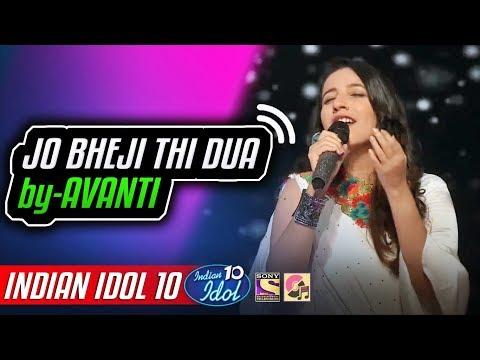 Jo Bheji Thi Dua - Avanti - Indian Idol 10 - Neha Kakkar - 2018