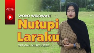 Woro Widowati - Nutupi Laraku (Official Music Video)
