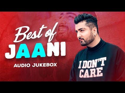 Best of Jaani | Audio Jukebox | Latest Punjabi Songs 2020 | Speed Records