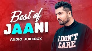 Best of Jaani | Audio Jukebox | Latest Punjabi Songs 2020 | Speed Records