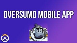 Oversumo Mobile App