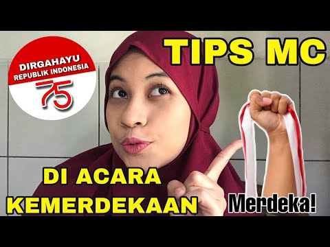 TIPS JADI MC LOMBA KEMERDEKAAN/HUT REPUBLIK INDONESIA