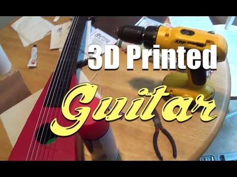 How To: Print A Guitar!!! fully playable using 3D Printer