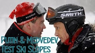 Repeat youtube video Putin & Medvedev Test Olympic Ski Slopes in Sochi | 2014 Winter Olympics, Russia
