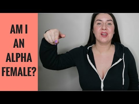 why dating an alpha female is the best
