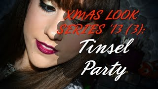✿ XMAS LOOK SERIES'13 (3): Tinsel Party ✿