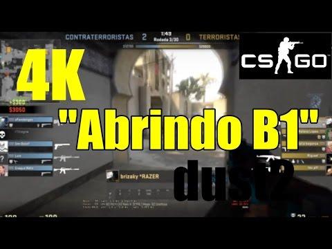 4K Abrindo b1 DUST2  CSGO