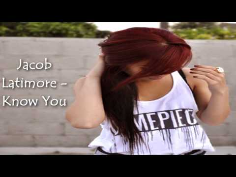 Jacob Latimore  Know You ♫