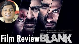 Blank movie review by Saahil Chandel | Sunny Deol | Karan Kapadia