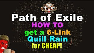 Path of Exile Guide: How to get a 6L Quill Rain for cheap!
