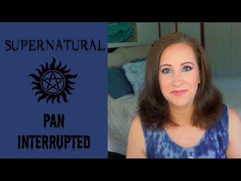 Supernatural: Pan Interrupted w Amanda Update 1  Jessica Lee