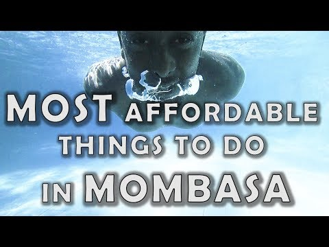 TOP 10 AFFORDABLE Things To DO In Mombasa!