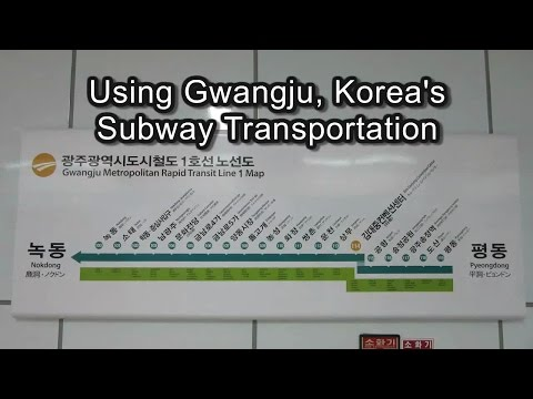 Using Gwangju, Korea's subway transportation
