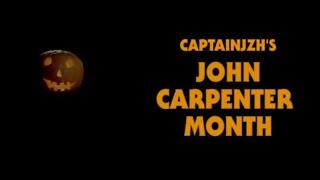 CaptainJZH's JOHN CARPENTER MONTH - Announcement