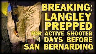 BREAKING: LANGLEY PREPPED FOR ACTIVE SHOOTER 14 DAYS BEFORE SAN BERNARDINO
