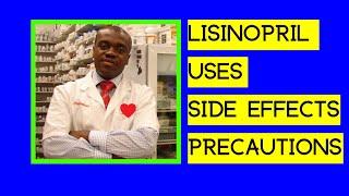 LISINOPRIL   Side Effects   Uses   Precautions