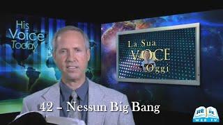 42 - Nessun Big Bang