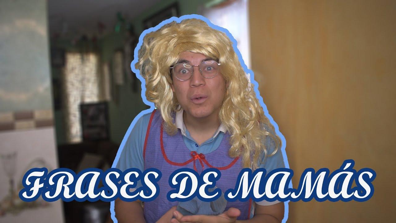 FRASES TÍPICAS DE MAMÁS