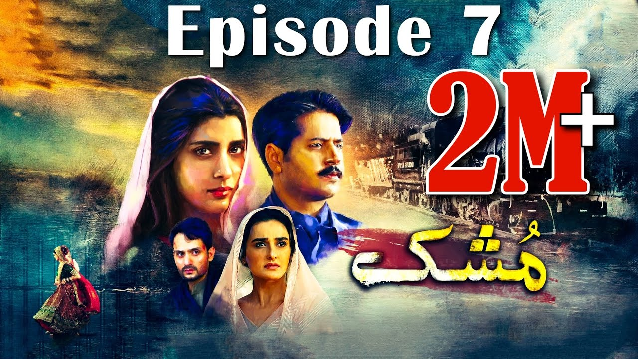 Download Mushk | Episode #07 | 26 September 2020 | An Exclusive Presentation by MD Productions