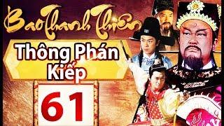 Phim Hay   Bao Thanh Thiên - Tập 61   Full HD   PhimTV